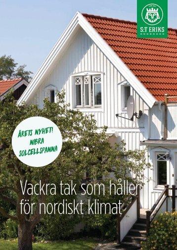 Vackra tak som håller för nordiskt klimat – S:t Eriks AB 2018