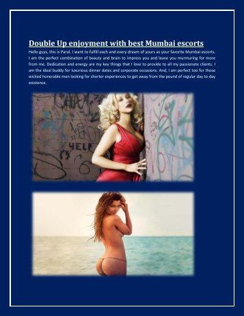 Double Up enjoyment with best Mumbai escorts