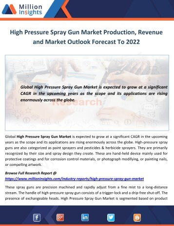 High Pressure Spray Gun Market Production, Revenue and Market Outlook Forecast To 2022
