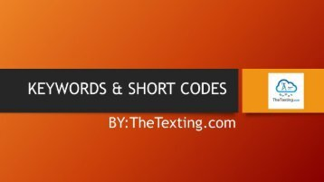 Keywords & Short Codes