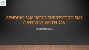 Sending SMS Using The Texting SMS Gateway With C#