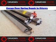 Garage Door Spring Repair in Ottawa