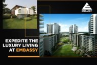 Expedite The Luxury Living At Embassy