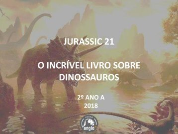 JURASSIC 21