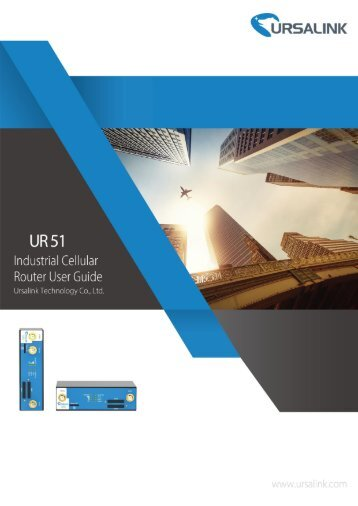 Ursalink UR51 Industrial Cellular Router User Guide