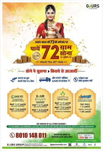 Gaur Gold Scheme for Home Buyers on this Independence