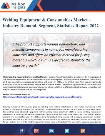 Welding Equipment & Consumables Market Size, Drivers, Opportunities, Top Companies, Trends, Challenges, & Forecast 2022