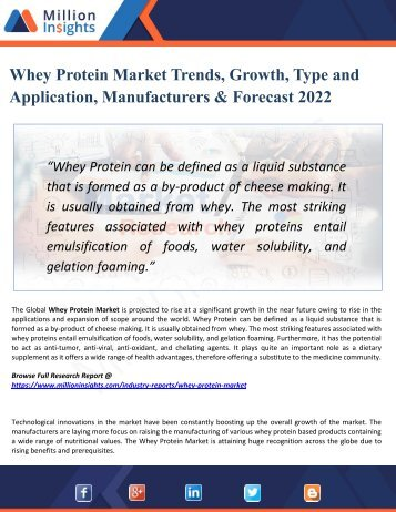 Whey Protein Market 2022: Analysis By Material, Application & Geography - by Million Insights