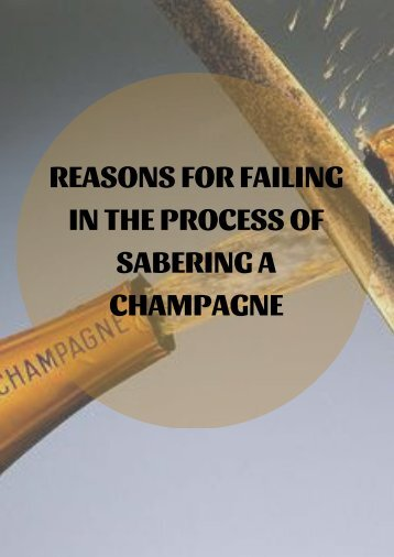 REASONS FOR FAILING IN THE PROCESS OF SABERING A CHAMPAGNE