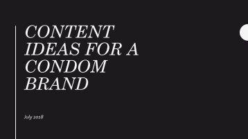 Content Plan - Condom Brand