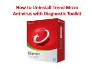 How to Uninstall Trend Micro Antivirus with Diagnostic Toolkit