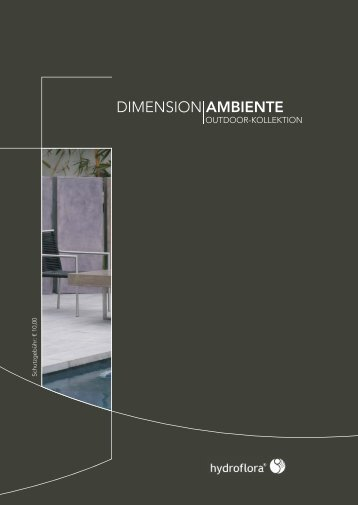 Dimension AMBIENTE Outdoor-Kollektion - Hydroflora GmbH