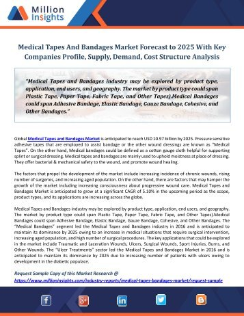 Medical Tapes And Bandages Market Forecast to 2025 With Key Companies Profile, Supply, Demand, Cost Structure Analysis
