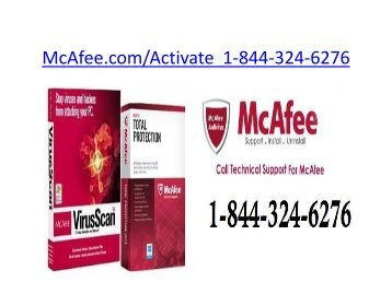 McAfee.com/Activate  | 1-844-324-6276 | McAfee antivirus