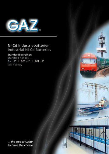 Ni-Cd Industriebatterien Industrial Ni-Cd Batteries - Gaz Gmbh