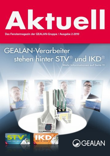 GEALAN-Verarbeiter stehen hinter STV® und IKD®