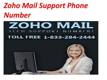 Secure Your Account Dial 1-(833)-284-2444 Zoho Mail Support Phone Number