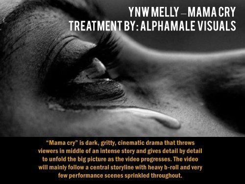Ynw Melly – mama cry treatment 1