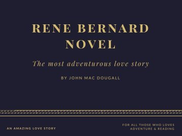 René Bernard Novel - An Intro To the Historical Love Novel