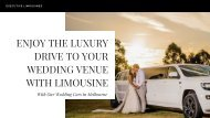 Enjoy the Luxury Drive to Your Wedding Venue with Limousine