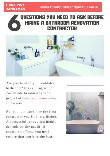 6 Questions You Need To Ask Before Hiring A Bathroom Renovation Contractor