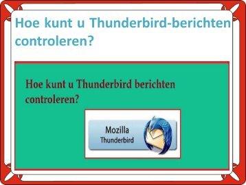 Hoe kunt u Thunderbird-berichten controleren?