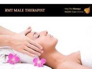 Best RMT Male Therapist in King Thai Massage Health Care Centre