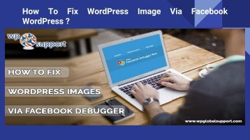How To Fix WordPress Image Via Facebook WordPress _