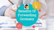 Benefits Of Forwarding Germany