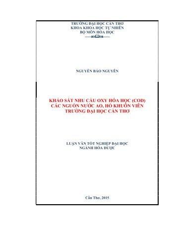 KHẢO SÁT NHU CẦU OXY HÓA HỌC (COD) CÁC NGUỒN NƯỚC AO, HỒ KHUÔN VIÊN TRƯỜNG ĐẠI HỌC CẦN THƠ