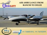 Get Affordable Air Ambulance from Ranchi t Delhi by Medilift