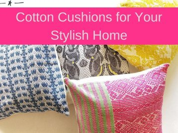 Cotton Cushions for Your Stylish Home