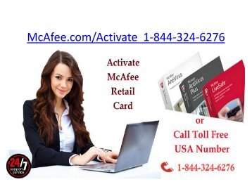 McAfee Internet Security | 1-844-324-6276 | McAfee antivirus