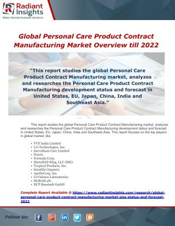 Global Personal Care Product Contract Manufacturing Market Overview till 2022