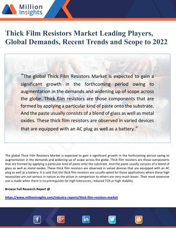 Thick Film Resistors Market Leading Players,  Global Demands, Recent Trends and Scope to 2022