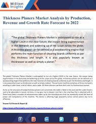 Thickness Planers Market Analysis by Production, Revenue and Growth Rate Forecast to 2022