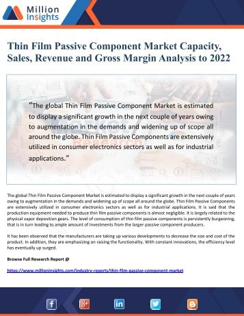 Thin Film Passive Component Market Capacity,  Sales, Revenue and Gross Margin Analysis to 2022