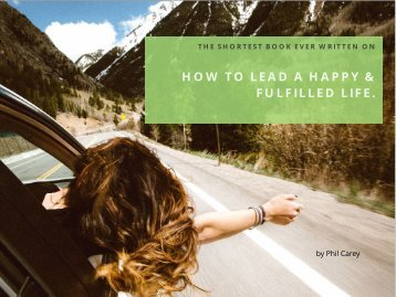 A happier more fulfilling life