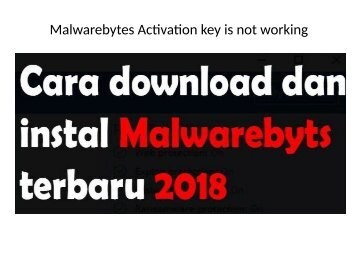 Malwarebytes Activation key is not working