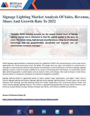 Signage Lighting Market Analysis Of Sales, Revenue, Share And Growth Rate To 2022