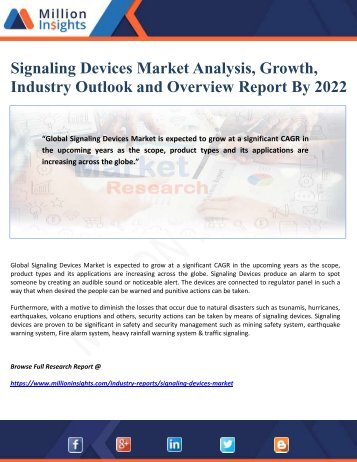 Signaling Devices Market Analysis, Growth, Industry Outlook and Overview Report By 2022