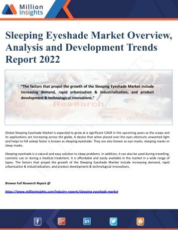 Sleeping Eyeshade Market Overview, Analysis and Development Trends Report 2022