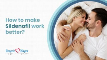 How To Make Sildenafil Work Better