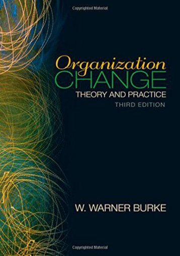 Read Organization Change: Theory and Practice (Foundations for Organizational Science series) Ebook
