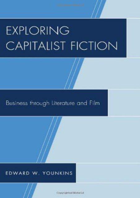 [PDF] Exploring Capitalist Fiction: Business Through Literature and Film Epub