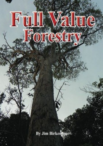Download Full Value Forestry: Promoting the use of locally grown and manufactured wood products Ready