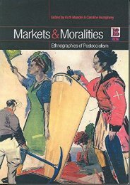 Read Markets and Moralities: Ethnographies of Postsocialism Kindle