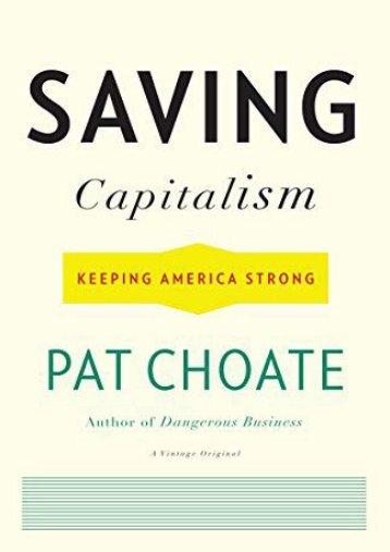 [txt] Saving Capitalism: Keeping America Strong (Vintage Originals) Ready