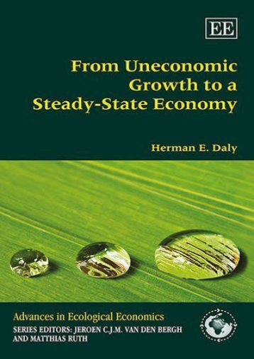 Read From Uneconomic Growth to a Steady-State Economy (Advances in Ecological Economics Series) Ebook
