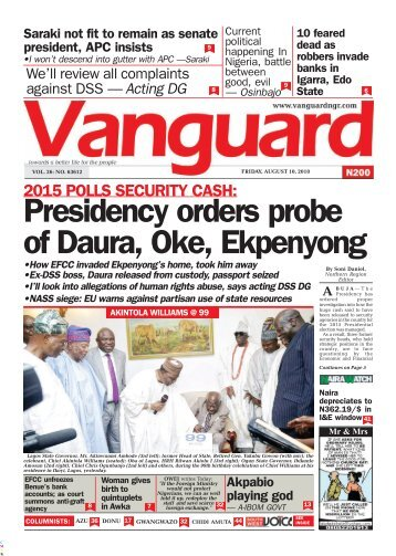 10082018 - 2015 POLLS SECURITY CASH: Presidency orders probe of Daura, Oke, Ekpenyong